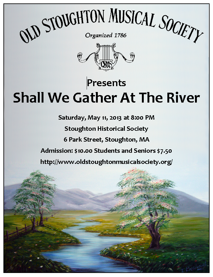 2013 Spring Concert - Shall We Gather At The River